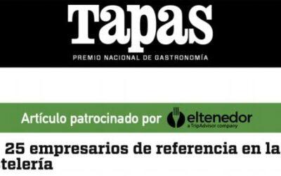 Revista Tapas : Los 25 empresarios referentes en hostelería
